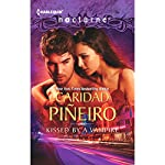 Kissed by a Vampire | Caridad Pineiro