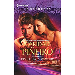 Kissed by a Vampire | [Caridad Pineiro]