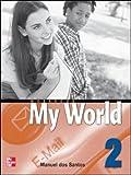 ISE ONE WORLD WORKBOOK 2: Workbook Bk. 2 (0071114297) by Dos Santos