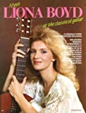 img - for Meet Liona Boyd at the Classical Guitar: Guitar Recorded Versions book / textbook / text book
