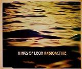 Radioactive - Kings of Leon