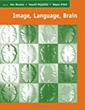 img - for Image, Language, Brain: Papers from the First Mind Articulation Project Symposium book / textbook / text book
