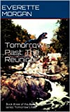 img - for Tomorrow's Past: The Reunion book / textbook / text book