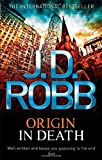 J. D. Robb Origin In Death: 21