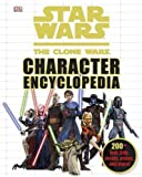 img - for Star Wars Clone Wars Character Encyclopedia Mti Edition by DK Publishing [2010] book / textbook / text book