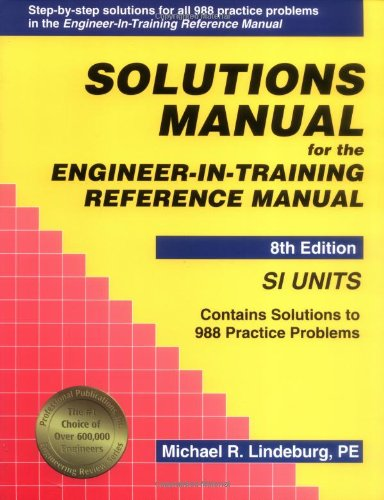 Best Price Solutions Manual for the Engineer-in-Training Reference Manual SI Units 8th Edition091245623X