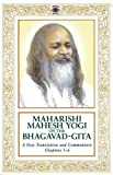 Maharishi Mahesh Yogi on the Bhagavad-Gita : A New Translation and Commentary, Chapters 1-6