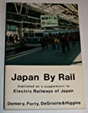 Japan by Rail: Published As a Supplement to Electric Railways of Japan
