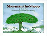 img - for By Kevin Kiser Sherman the Sheep [Library Binding] book / textbook / text book