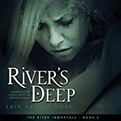 River's Deep: The River Immortals, Book 2 | Erin Keyser Horn