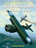 Aces of the Republic of China Air Force (Aircraft of the Aces)