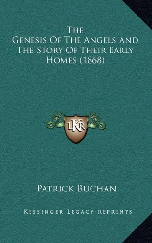 The Genesis of the Angels and the Story of Their Early Homes (1868)