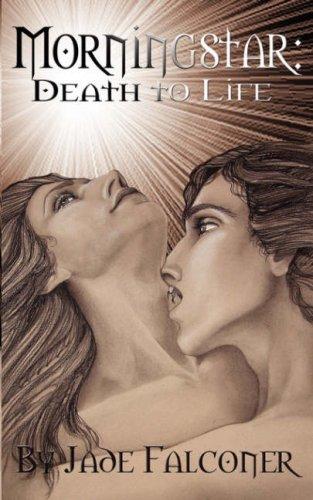 Morningstar: Death and Life (Morningstar, #1 & 2)