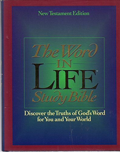 The Word in Life Study Bible (New Testament)/New King James Version