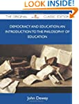 Democracy and Education: An Introduct...
