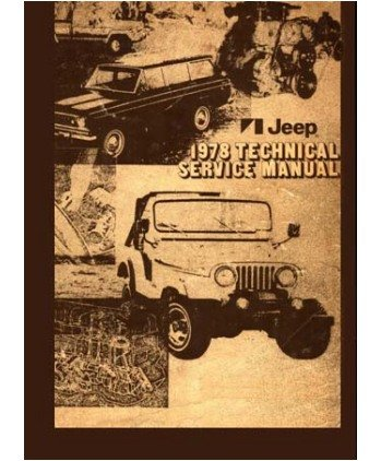 1978 Jeep Cj Cherokee Wagoneer Truck Shop Service Repair Manual Book Engine (Jeep Wagoneer Service Manual compare prices)