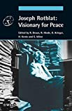 img - for Joseph Rotblat: Visionary for Peace book / textbook / text book