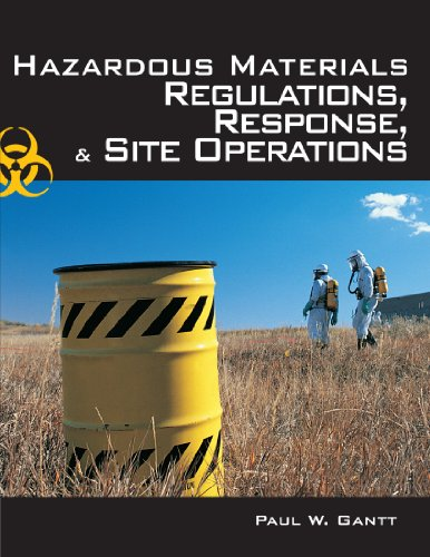 Hazardous Materials: Regulations, Response & Site...