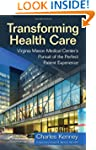 Transforming Health Care: Virginia Ma...