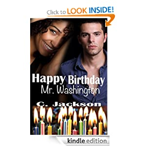 Happy Birthday Mr. Washington C. Jackson