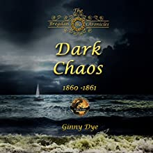 Dark Chaos: Bregdan Chronicles, Book 4 (       UNABRIDGED) by Ginny Dye Narrated by Christine Cunningham Smith