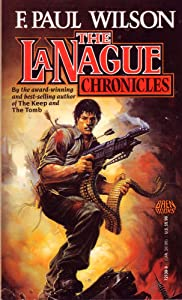 Lanague Chronicles by F. Paul Wilson