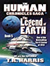 The Legend of Earth (The Human Chronicles Saga -- Book 5)
