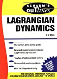 Schaum's Outline of Lagrangian Dynamics (0070692580) by Dare Wells