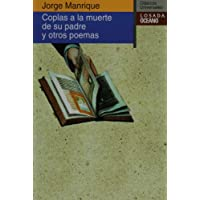Coplas a la muerte de su padre y otros poemas (Clsicos Universales) (Spanish Edition)