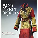 500 Felt Objects (500 Series)by Nathalie Mornu