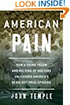 American Pain: How a Young Felon and...