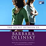 The Secret Between Us | Barbara Delinsky