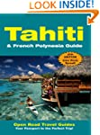 Tahiti & French Polynesia Guide (Open...