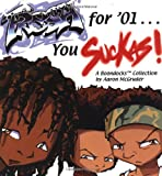 Fresh For '01… You Suckas: A Boondocks Collection