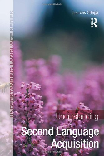 Understanding Second Language Acquisition (Understanding...