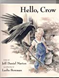 img - for Hello, Crow by Jeff Daniel Marion (1992-09-03) book / textbook / text book