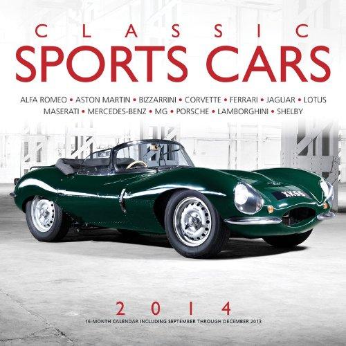 Classic Sports Cars 2014: 16 Month Calendar - September 2013 through December 2014