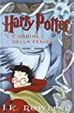 Image of Harry Potter e l'Ordine della Fenice (Italian edition of Harry Potter and the Order of Phoenix)