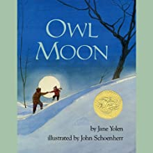 Owl Moon (       UNABRIDGED) by Jane Yolen Narrated by Jane Yolen