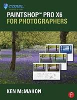 PaintShop Pro X6 for Photographers