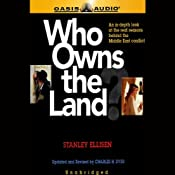 Who Owns the Land? | [Stanley Ellisen, Charles H. Dyer]