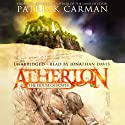 Atherton: The House of Power (       UNABRIDGED) by Patrick Carman Narrated by Jonathan Davis
