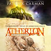 Atherton: The House of Power | [Patrick Carman]