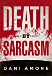 Death By Sarcasm (The First Mary Coop...