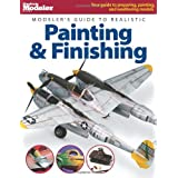 Modeler's Guide to Realistic Painting & Finishing (FineScale Modeler Books) ~ Jeff Wilson