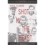 Shot in the Heart ~ Mikal Gilmore
