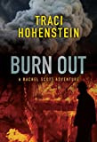 Burn Out (A Rachel Scott Adventure Book 2)