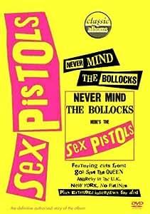 Never Mind The Bollocks: Here's The Sex Pistols (Classic Album)