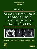 img - for MERRILL. Atlas de Posiciones Radiograficas y Procedimientos Radiologicos, 3 vols. + evolve (Spanish Edition) book / textbook / text book