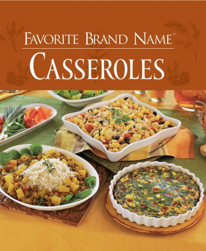 Favorite Brand Name: Casseroles, Chris Cassidy